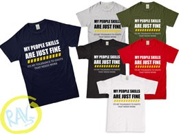 Rude Sarcastic Joke Gift Adults Tee Top My People Skill Are Just Fine T-Shirt