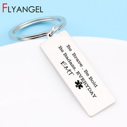 Creative High Quality Key Chains Engraved Be Brave Be Bold Badass Every Day Keyring EMT Nurse Doctor Gift Jewerly Keys Tag cheap gifts for nurses day de Fornecedores de presentes para enfermeiras dia