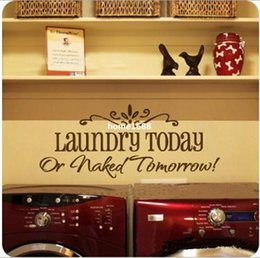 """Wholesale Laundry Room Wall Decor - Free Shipping:Life Saying Quotes Vinyl Lettering""""Laundry Today Or Naked Tomorrow""""Wall Decal Stickers Home Decor 24*58cm"""