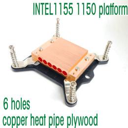 spingere i piedini all'ingrosso Sconti INTEL 1150 1151 1155 piattaforma Rame heatpipe compensato heatpipe blocco di rame blocco 6 fori FOR diametro 6mm heatpipe