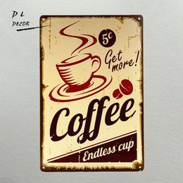 Wholesale Coffee Poster - DL- Retro Tin Sign Metal Plate plaque Get more Coffee Endless Cup Shop wall Decor Poster