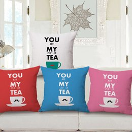 Wholesale Blue Couches - You are MY Cup of Tea Custom Cushion Cover Linen Cotton Pillow Cover 45X45cm Moustache Couch Decoration Sofa Pillow Case Gift