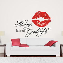 sexy decals wall art Coupons - New Always Kiss Me Goodnight Sexy Lip Vinyl Lettering Art Decal Poster Removable Wall Sticker Home Decor Decal Muscial