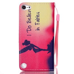Wholesale Iphone 5th Cover Case - I Do Believe in Fairies Pattern Pu Leather Flip Stand Wallet Wrist Strap Rope Pouch Cover Case For Apple iPod Touch 5 5th   Touch 6 6th