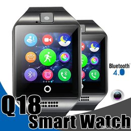 Wholesale Gps Bluetooth For Cameras - Smart Watches Q18 Bluetooth Smartwatch for Apple iPhone IOS Samsung Android Phone with SIM Card Slot Wristbands Smart Watch