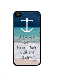 Wholesale Smoothing Plastic Phone Case - Fashion Smooth Sea Never Made a Skillful sailor Hard Plastic Mobile Phone Case Cover For Iphone 4 4S 5 5S 5C 6