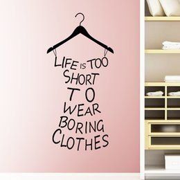 Wholesale Wall Decals Words - Life Is Too Short Words Quote Clothes Hanger Home Room Art Vinyl Wall Decals