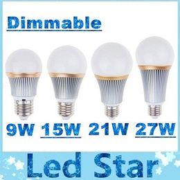 Wholesale Dimmable 15w Globe - Dimmable 9W 15W 21W 27W Led Lights Bulbs Lamp E27 E26 Cree Led Globe Lamp 160 Angle CRI>85 Warm Natrual Cold White AC 110-240V + CE ROHS UL