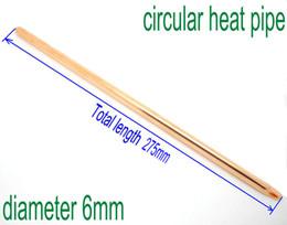 Hitze rohr kupfer online-6mm durchmesser 275mm länge kupfer circual heat pipe runde heatpipe diy anpassen
