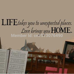 Wholesale Unexpected Quotes - Life Takes You Unexpected Places Love Brings You HOME Saying Quote Home Decor 8081 Art Removable Vinyl Wall Sticker Decals