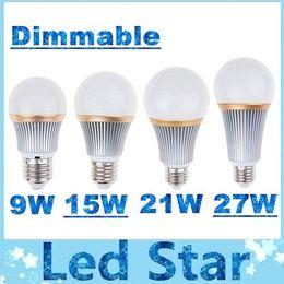 Wholesale E27 21w - 9W 15W 21W 27W E27 E26 Led Bulbs Light CREE Dimmable Led Lights Globe Lamp 160 Angle AC 100-204V + CE ROHS UL