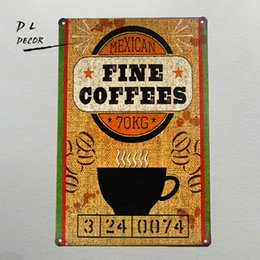 Wholesale American Fine Arts - DL-Holiday Decoration &gift Mexican FINE COFFEES wall sticker Tin Sign Art wall decor Cafe Bar wall decals