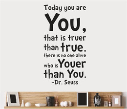 "Wholesale Dr Seuss Quotes Wall Decals - Inspirational Dr. Seuss Quotes Wall Stickers Removable Decal Home Decor Free Shipping""Today You Are You """