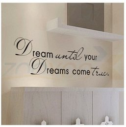 Wholesale Decorative Wall Decals Letters - Dream until your dreams come true Wall Stickers English Wall Quotes Vinyl Home Decor Decals Letter decorative ZYVA-8009-NA