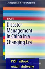 Wholesale Disaster Management in China in a Changing Era SpringerBriefs in Political Science