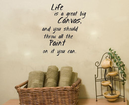 Wholesale Canvas Wall Art Quote - Life Is A Great Big Canvas, And You Should Throw All The Paint On It You Can wall art decals home decoration wallpaper quote