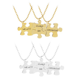 Wholesale Connect Fashion - 3PCS 'We will Always be Connected' Lettering Puzzle Pendant Necklace New Fashion Family Sister BFF Necklaces Christmas Gifts