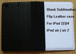 Wholesale Diy Ipad Case - For iPad 2 3 4 air 2 DIY Blanks sublimation Flip Leather case free shipping DHL mix wholeslae