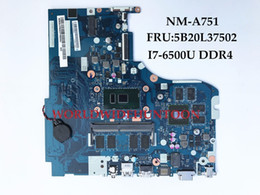 Wholesale Ddr3 32 - For Lenovo IdeaPad 510-ISK Laptop Motherboard 5B20L37502 NM-A751 SR2EZ i7-6500U N16S-GTR-S-A2 DDR4 Excellent quanlity
