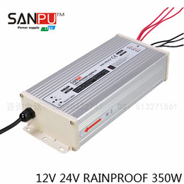 Wholesale 24v Power Supplies - SANPU ,12v or 24V With CE Output 350W LED Switch Power,LED power supply Rainproof,Input V 220VAC,for led strip