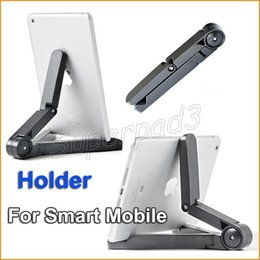 Wholesale Tablet Pc Stand Portable Foldable - Universal Portable Adjustable Foldable Stand Holder iPad Samsung Galaxy Tab Tablet PC Mini Bracket with Retail Package 200pcs Fast DHL