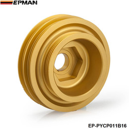 Wholesale Acura 99 - EPMAN Light Weight Aluminum Crank Shaft Belt Drive Pulley For Honda Civic Si 99-00 For Acura Integra 94-01 B-Series EP-PYCP011B16