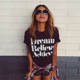 Wholesale Believe Letters - Wholesale-Free shipping Printed Black White Tees Woman European Style Clothing Summer Dream Believe Achieve Casual women t shirt