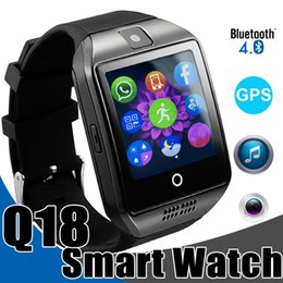 Wholesale Message Cards - Smart Watches Q18 Bluetooth Smartwatch for IOS Android Phones with SIM Card Slot GPS Connection Smart Watch with Retail Package