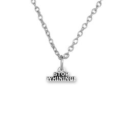 Wholesale Charm Stops - 2017 new trend necklace 30pcs zinc Alloy Word Stop Whining and Thanks Pendant Link Chain Ball Chain necklace