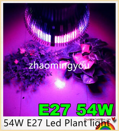 Wholesale Power Plant Hydroponic - 1PCS High power Led Plant light 54W E27 Led Hydroponic Plant Flowers Vegatables Green Led Grow Lights Plant Growing Lamp