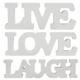 """Wholesale Wholesale White Wooden Letters - Fashion White Wooden """"Live"""" """"Laugh"""" """"Love"""" Letter Sign Table Craft Wedding Birthday Home Party Decor Holiday Ornaments"""