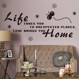 Wholesale Unexpected Quotes - Life Takes you to Unexpected Places Love Brings You Home Wall Sticker Quote Letters Wall Decals Home Decorations