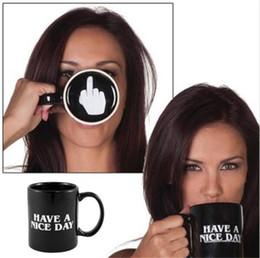 Regalos divertidos de cafe online-Creativo Tenga un buen día Taza de café Dedo medio Taza divertida para café Leche Tazas de té Regalos de la novedad 10 oz tazas