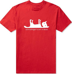 Wholesale Dead Cat - Schrodingers Cat is Dead FUNNY PRINTED MENS T-SHIRT Science Geek The Big Bang Theory Sheldon Cooper TBBT PRINTED T SHIRT