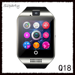 Wholesale Waterproof Android Gps - Q18 Bluetooth Smart Watch Support SIM Card NFC Connection Health Smart Watches for Android Phones with Retail Package DHL Free 770005