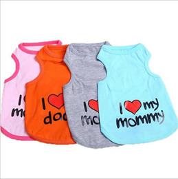 Wholesale Pet Supplies Clothes - Pet Vest Puppy Cotton Sportswear Summer Dog Apparel I Love My Daddy   Mommy Cotton Pet Clothes Dog Supplies YW130