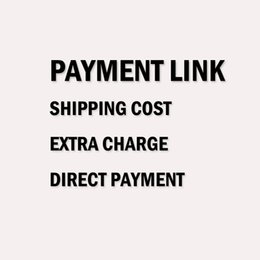 Wholesale Payment link pay in advance deposit shipping cost