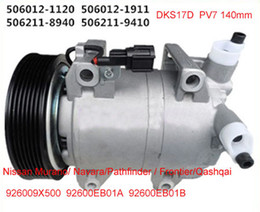 Wholesale Cabstar Nissan - DKS17D compressor fit Nissan Navara  Pathfinder 2.5 DCI  Frontier Qashqai Cabstar 926004X01B 926004X30A 926009X500 5060121122 926009X50B