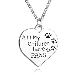 Wholesale D Letters - All My Children Have Paws Letter engraved Chain necklace Pet Lover Dog cat Paw Print Tag Silver Heart Pendant Necklace children necklaces
