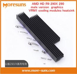 Wholesale Ram Graphics - Wholesale- Fast Free Ship For AMD HD R9 290X 290 Male Version graphics dedicated VRM1 Cooling Modules Heatsink Radiator