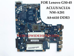 Wholesale Mini Itx Desktop - Wholesale ACLU5 ACLU6 NM-A281 For Lenovo G50-45 Laptop Motherboard A8-6410 DDR3L Brand New and High quality 100% Fully Tested