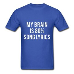 Wholesale Blue Brains - 2017 new arrival Men's My Brain Is Song Lyrics T-Shirt 100% cotton male O-Neck T Shirt Casual short tops tee
