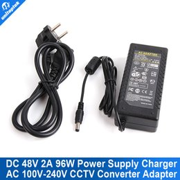 Wholesale Ac Dc 48v - High quality TO AC 100V-240V Converter Adapter DC 48V 2A 96W Switching Power Supply Charger DC 5.5mm US EU UK AU