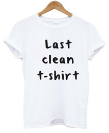 Wholesale Tee Shirts For Wholesale - Wholesale-2015 New Women Tshirt last clean t-shirt Letters Print Cotton Casual Funny Shirt For Lady Black White Top Tee Hipster ZT203-46