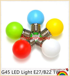 Wholesale G45 Lamp - G45 LED Light E27 B22 1W Energy Saving Mini Bulb Lamp 110-220V Night Light Decoration White Red Blue Green Yellow Pink 10pcs lot