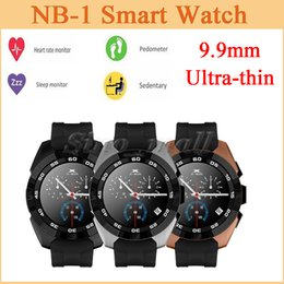 Wholesale Thin Vibrators - 9.9mm Ultra Thin Smart Watch NB-1 With Heart Rate Monitor Vibrator Lighten Screen Pedometer Sports Watch Support Android & IOS