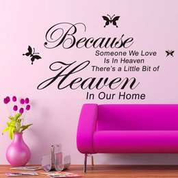 Wholesale Wall Art Heaven - New Vinyl Wall Stickers Beacuse Someone we love in Heaven English Proverbs Home Decorations Wall Sticker English Words removed