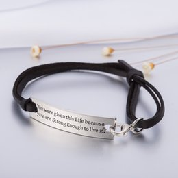 Wholesale White Leather Love Bracelet - Fashion Personalized Jewelry Adjustable You Were Given This Life Because You Are Strong Enough To Live It Charm Adjustable Leather Chain Bra