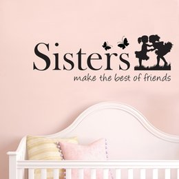 Wholesale country cartoons - Sisters make the best of friends Quote Vinyl Wall Art Decals Wall Stickers for Kids Bedroom