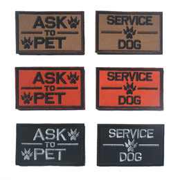 Wholesale Wholesale Embroidered Dog Patches - New ASK to pet patches service dog embroidered hook back morale Patch tactical USA army for backpack